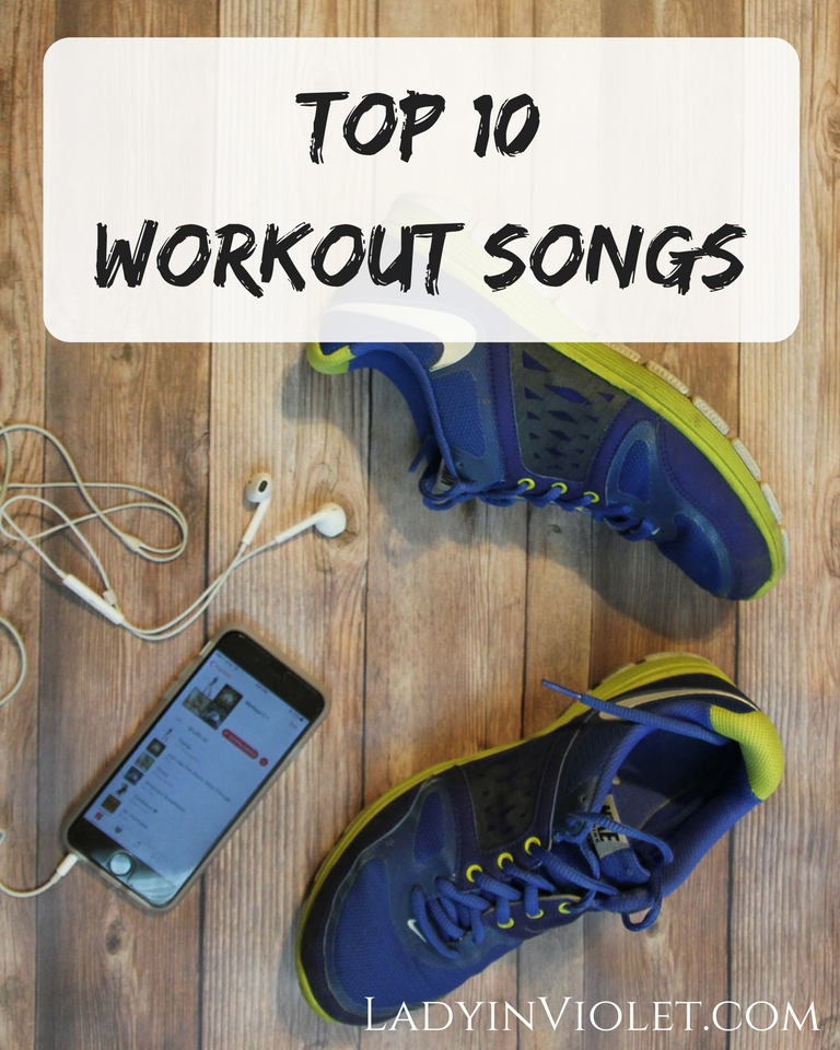 Houston Blogger Lady in Violet shares her top 10 workout songs for cardio workouts.