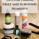 Tips for Taming Frizz & Surviving Humidity