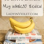 30 Days Later | My Whole30 Review