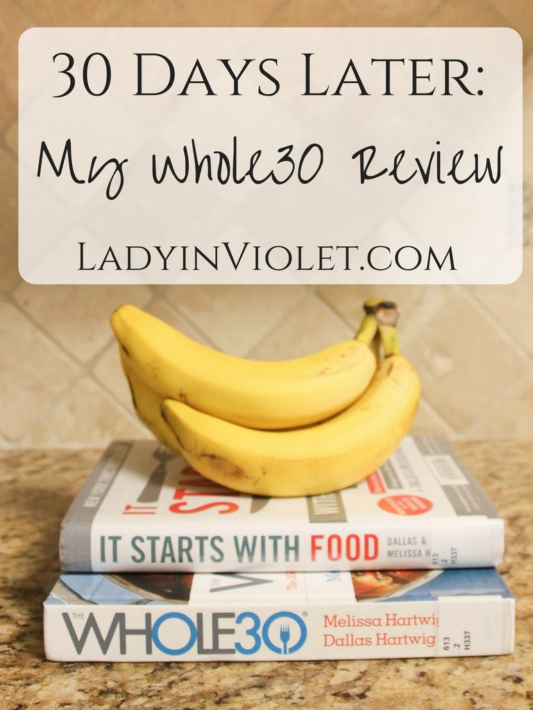 30 Days Later: My Whole30 Review by Houston blogger