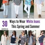 30 Ways to Wear White Jeans in Spring and Summer