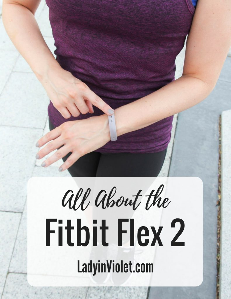 Fitbit Flex 2 Review   Fitbit Review   Lady in Violet   Houston Blogger