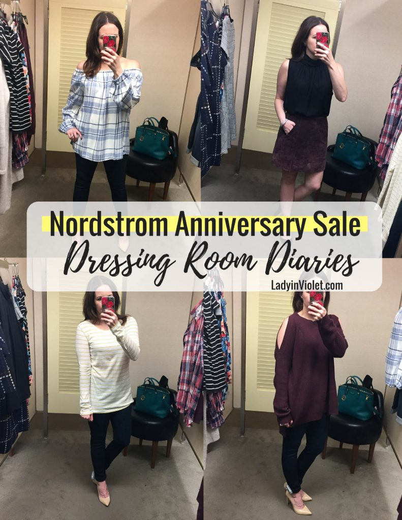 Nordstrom Anniversary Sale 2017 dressing room diaries