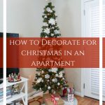 Holiday Home Tour: How to Decorate for Christmas in an Apartment