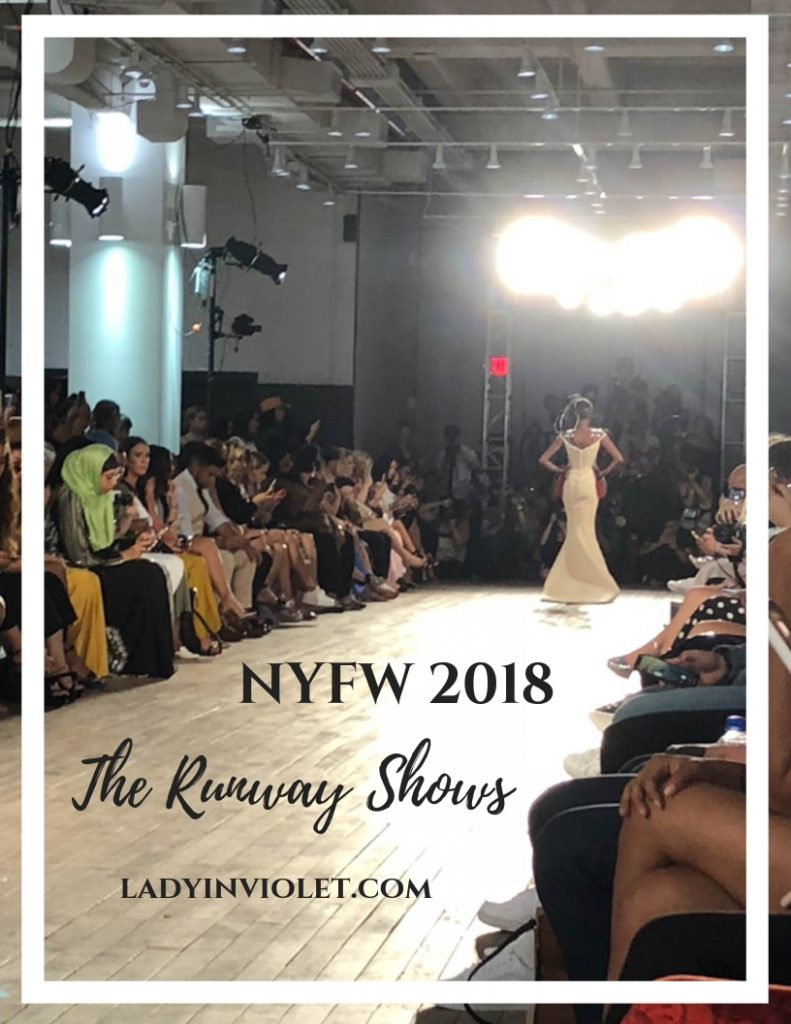 nyfw 2018 runway shows | Houston Fashion Blogger Lady in Violet