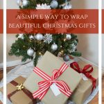 A Simple Way to Wrap Beautiful Christmas Gifts