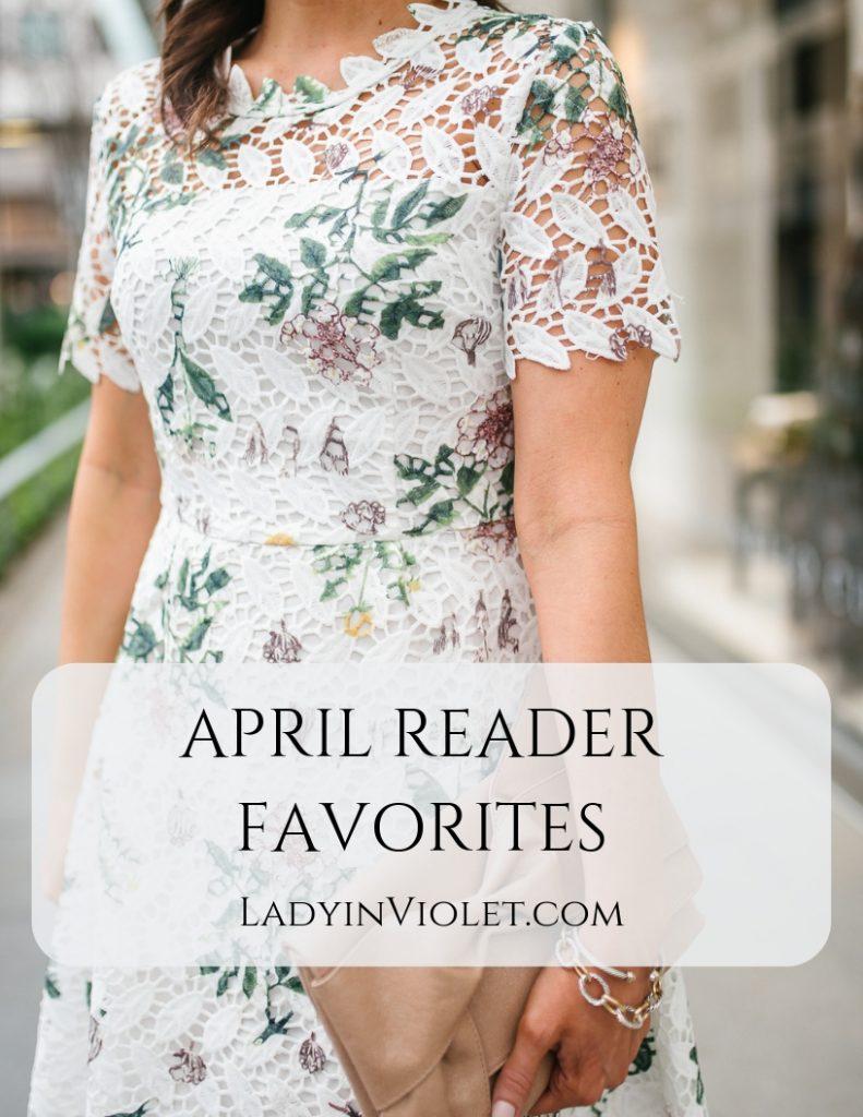 april reader favorites | Houston Fashion Blogger Lady in Violet