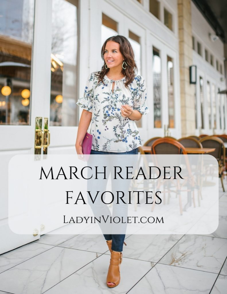 march reader favorites | affordable spring fashion | Houston Blogger Lady in Violet