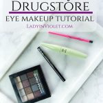 Quick & Easy Drugstore Eye Makeup Tutorial