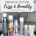 Best Hair Products for Frizz & Humidity