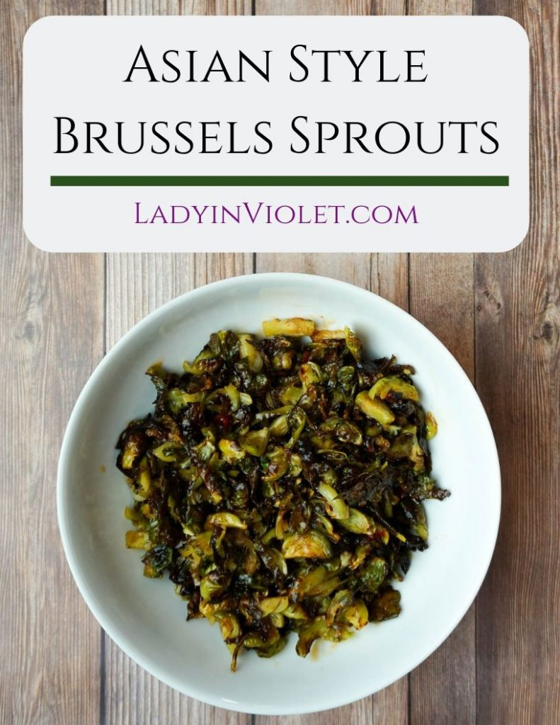 asian style brussels sprouts recipe | Houston Lifestyle Blogger Lady in Violet