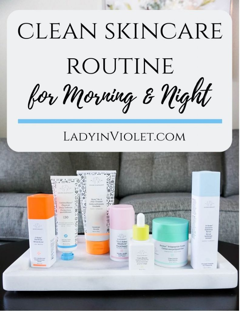 clean skincare routine for morning and night   Drunk Elephant Product Review   Houston Beauty Blogger Lady in Violet