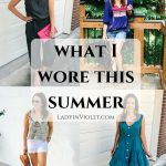 What I Wore This Summer