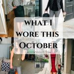 What I Wore: October 2019