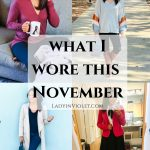 What I Wore This Month + Black Friday Sales