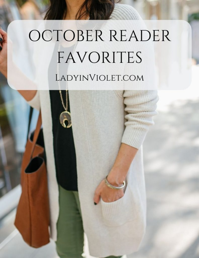 october reader favorites from ladyinviolet.com, love this blog!