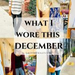 What I Wore This December