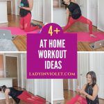4+ At Home Workout Ideas