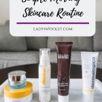 Simple Morning Skincare Routine