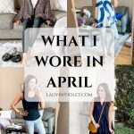 What I Wore in April