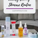 Weekly Evening Skincare Routine