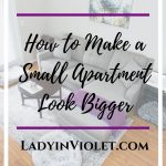 How to Make a Small Apartment Look BIGGER