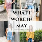 What I Wore in May