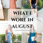 What I Wore in August