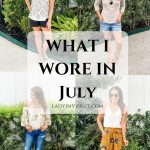 What I Wore in July