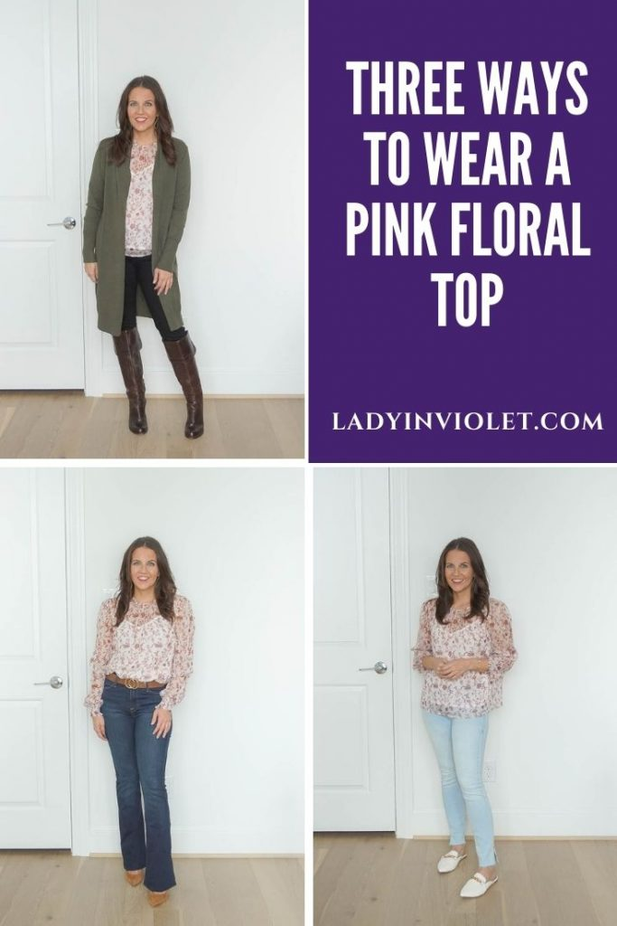 three ways to wear a pink floral top for spring and fall | work outfit | causal outfit | Houston Fashion Blog Lady in Violet