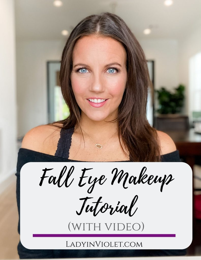 fall eye makeup tutorial | eyeshadow tutorial video | makeup routine | houston beauty blogger lady in violet