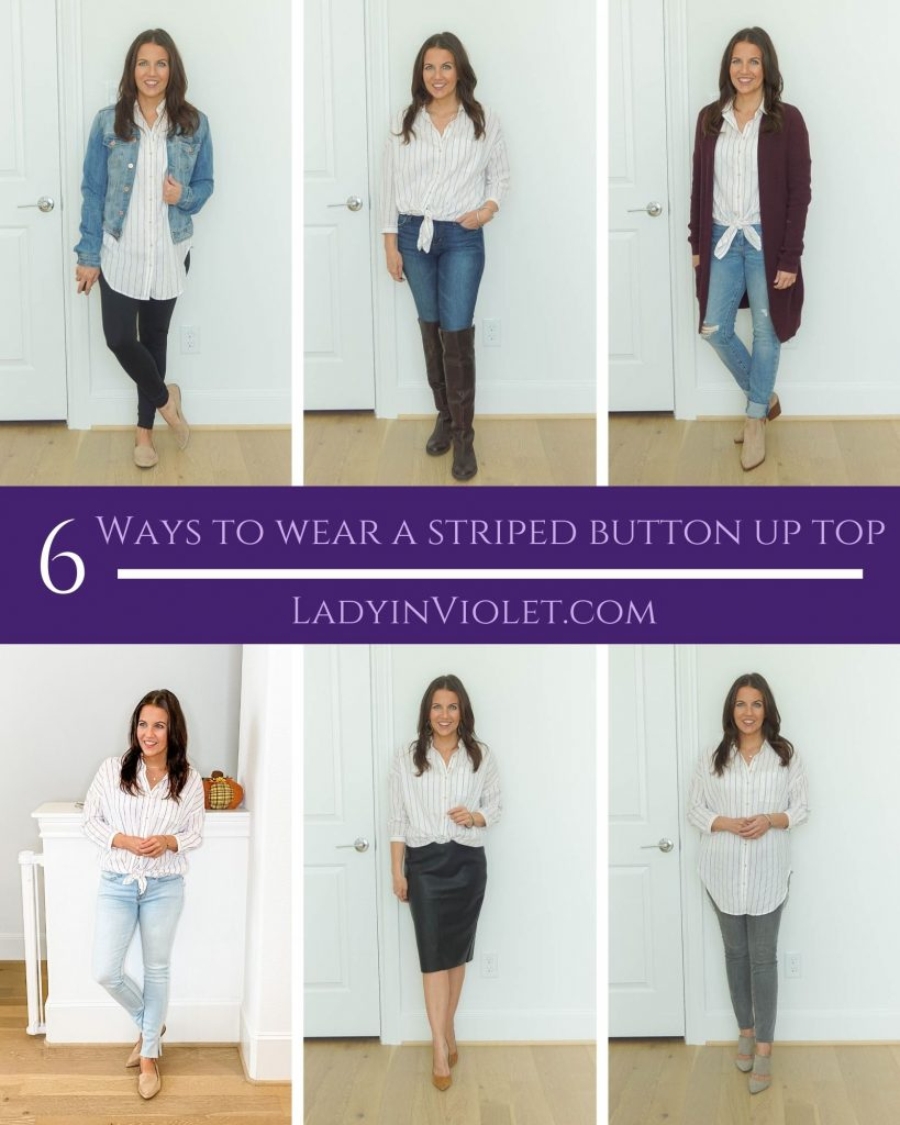 six ways to wear a striped button up top | casual and work outfit ideas | fall fashion | petite fashion blog lady in violet