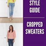 Petite Style Guide: Cropped Sweaters