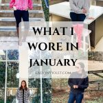 What I Wore in January