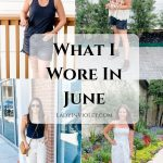 What I Wore in June